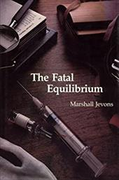 The Fatal Equilibrium - Jevons, Marshall