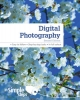 Digital Photography In Simple Steps 2nd edn - Marc Campbell;  Ken Bluttman