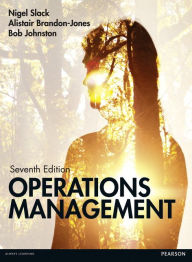 Slack: Operations Management 7th edition MyOMLab pack - Nigel Slack