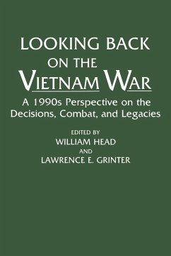 Looking Back on the Vietnam War: A 1990s Perspective on the Decisions, Combat, and Legacies - Ali, Omar