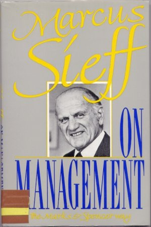 On Management - The Marks & Spencer Way - Sieff, Marcus