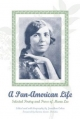 A Pan-American Life: Selected Poetry and Prose of Muna Lee