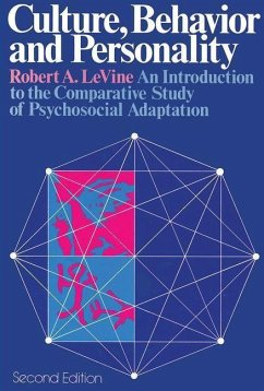 Culture, Behavior and Personality: An Introduction to the Comparative Study of Psychosocial Adaptation - Levine, Robert