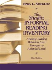 The Stieglitz Informal Reading Inventory: Assessing Reading Behaviors from Emergent to Advanced Levels - Stieglitz, Ezra L.
