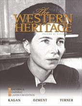 The Western Heritage, Volume 2: Teaching and Learning Classroom Edition: Since 1648 - Kagan, Donald / Ozment, Steven E. / Turner, Frank M.