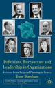 Politicians, Bureaucrats and Leadership in Organizations - June Burnham