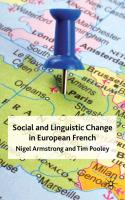 Social and Linguistic Change in European French