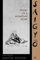 Poems of a Mountain Home - Saigyo / Checker, Melissa / Fishman, Maggie