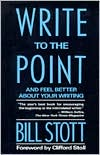 Write to the Point - Bill Stott, William Stott