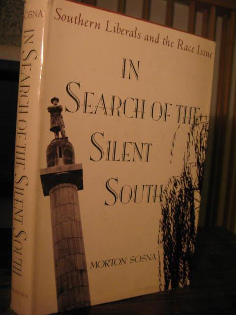 Sosna: in Search of the Silent South (Cloth) (Contemporary American history series)