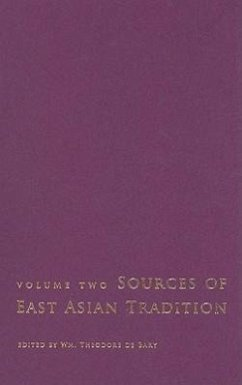 Sources of East Asian Tradition, Volume 2: The Modern Period - De Bary, Wm Theodore