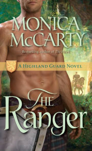 The Ranger (Highland Guard Series #3) - Monica McCarty