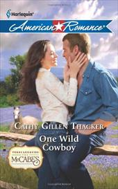 One Wild Cowboy - Thacker, Cathy Gillen