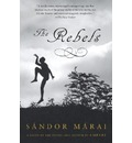 The Rebels - Sandor Marai