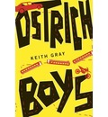 Ostrich Boys - Keith Gray