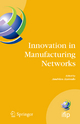 Innovation in Manufacturing Networks - Americo Azevedo