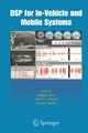 DSP for In-Vehicle and Mobile Systems - Huseyin Abut;  John Hansen;  Kazuya Takeda