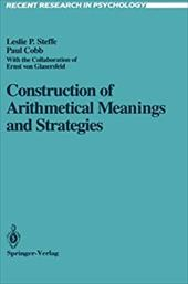 Construction of Arithmetical Meanings and Strategies - Steffe, Leslie P. / Cobb, Paul / Sinclair, Hermine