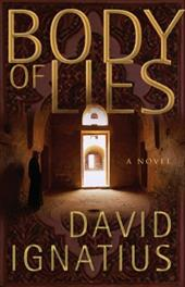 Body of Lies - Ignatius, David