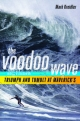 Voodoo Wave - Mark Kreidler