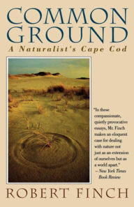 Common Ground: A Naturalist's Cape Cod - Amanda Cannell