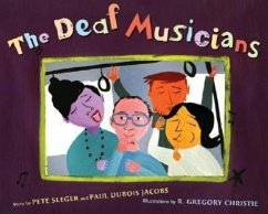 The Deaf Musicians - Seeger, Pete Jacobs, Paul DuBois