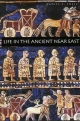 Life in the Ancient Near East, 3100-332 B.C.E. - Daniel C. Snell