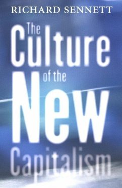 The Culture of the New Capitalism - Sennett, Richard