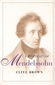 A Portrait of Mendelssohn - Clive Brown
