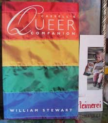 Cassellls Queer Companion - A Dictionary of Lesbian and Gay Life Culture - Stewart, William