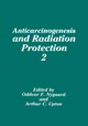Anticarcinogenesis and Radiation Protection - Oddvar F. Nygaard; Arthur C. Upton