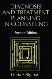 Diagnosis and Treatment Planning in Counseling - Seligman, Linda