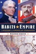 Habits of Empire - Walter Nugent