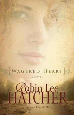 Wagered Heart - Hatcher, Robin Lee