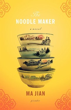 The Noodle Maker - Jian, Ma