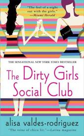 The Dirty Girls Social Club - Valdes-Rodriguez, Alisa