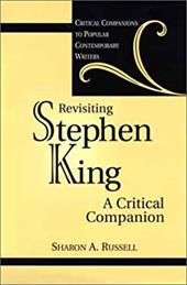 Revisiting Stephen King: A Critical Companion - Russell, Sharon A.