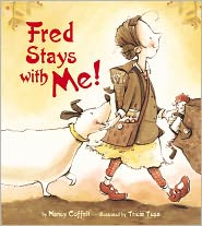 Fred Stays With Me! - Nancy Coffelt, Tricia Tusa (Illustrator)