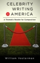 Celebrity Writing in America - Anne K. Soderman; Alice Whiren; William Vesterman
