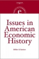 Issues in American Economic History - Robert Sexton; Roger LeRoy Miller
