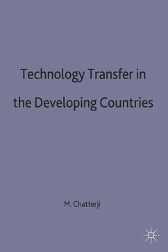 Technology Transfer in the Developing Countries - Chatterji, Manas Chatterji