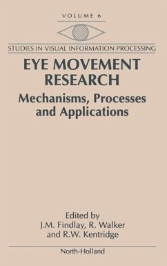 Eye Movement Research: Mechanisms, Processes and Applications - Findlay, J.M. / Walker, R. / Kentridge, R.W. (eds.)