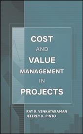 Cost and Value Management in Projects - Venkataraman, Ray R. / Pinto, Jeffrey K.