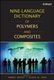 Nine-Language Dictionary of Polymers and Composites - Eloisa B. Mano
