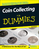 Coin Collecting For Dummies - Neil S. Berman;  Ron Guth