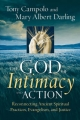 God of Intimacy and Action - Tony Campolo; Mary Albert Darling