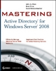 Mastering Active Directory for Windows Server 2008 - John A. Price; Brad Price; Scott Fenstermacher