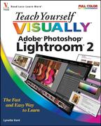 Lynette Kent: Teach Yourself VISUALLY Adobe Photoshop Lightroom 2