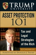 Trump University Asset Protection 101 - J.J. Childers