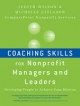 Coaching Skills for Nonprofit Managers and Leaders - Judith Wilson; Michelle Gislason